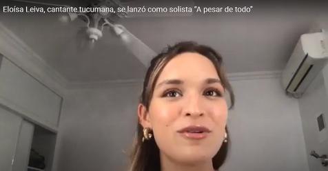 """eloisa-leiva,-cantante-tucumana,-se-lanzo-como-solista-""""a-pesar-de-todo"""""""